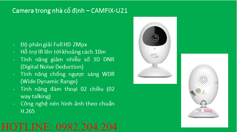 Tính năng thông số loại Camera trong nhà cố định Home Camera Wifi Viettel CAMIX-U21