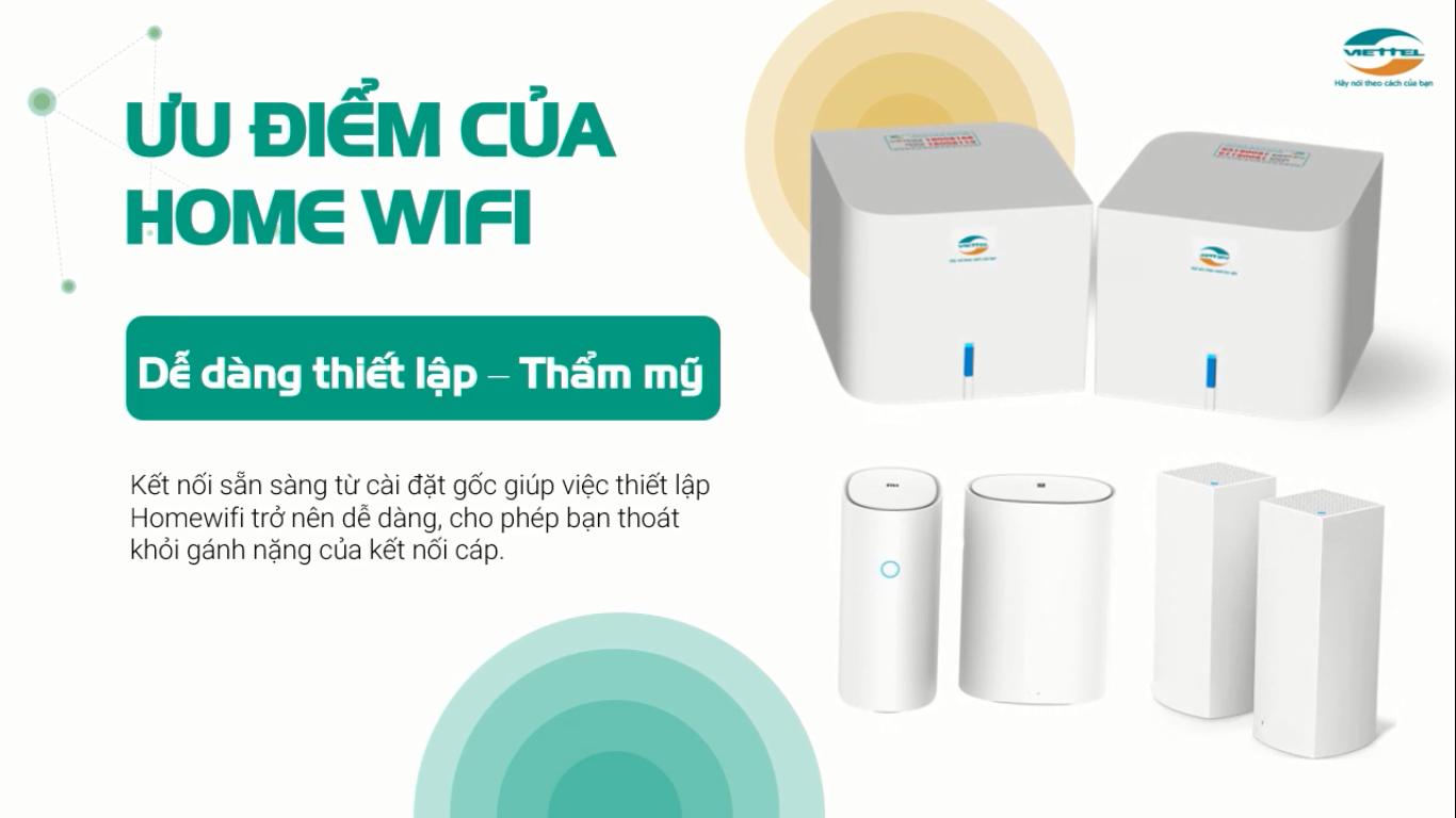 Ưu điểm của Home wifi Viettel dễ dàng thiết lập và thẩm mỹ.