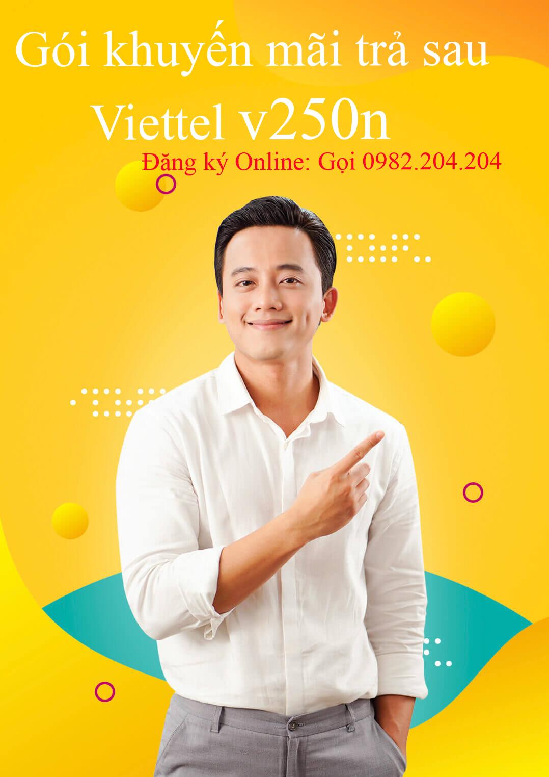 Gói cước khuyến mãi trả sau Viettel V250N Hà Nội